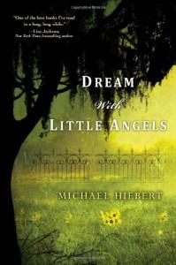 Dream with Little Angels - Michael Hiebert