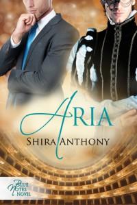 Aria (Blue Notes, #3) - Shira Anthony