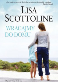 Wracajmy do domu - Lisa Scottoline