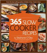 365 Slow Cooker Recipes - Stephanie O'Dea