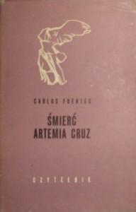 Śmierć Artemia Cruz - Carlos Fuentes