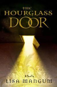 The Hourglass Door (The Hourglass Door Trilogy) - Lisa Mangum