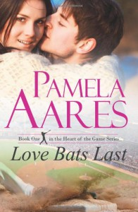 Love Bats Last - Pamela Aares