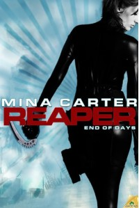 Reaper (End of Days #1) - Mina Carter
