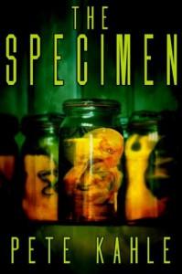 The Specimen - Pete Kahle