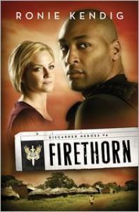 Firethorn - Ronie Kendig