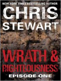 Wrath and Righteousness - Chris Stewart