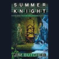Summer Knight  - Jim Butcher, James Marsters