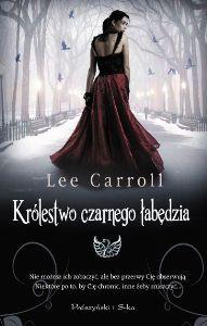 Królestwo czarnego łabędzia - Lee Carroll