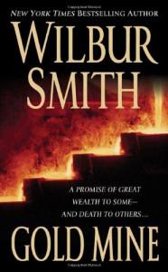 Gold Mine - Wilbur Smith