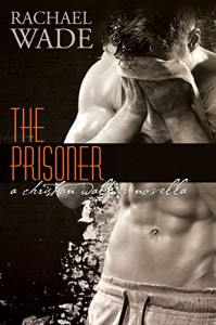 The Prisoner (The Replacement) - Rachael Wade