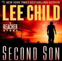 Second Son: A Jack Reacher Story (Audio) - Lee Child