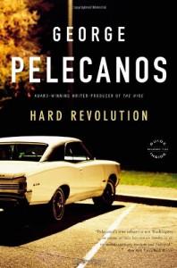 Hard Revolution: A Derek Strange Novel - George Pelecanos