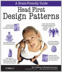 Head First Design Patterns - Bert Bates, Elizabeth Freeman, Kathy Sierra, Eric Freeman