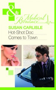 Hot-Shot Doc Comes to Town - Susan Carlisle