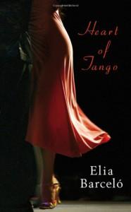 Heart Of Tango - Elia Barceló, David Frye