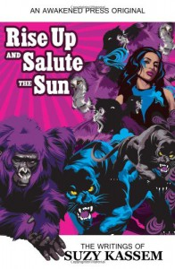 Rise up and Salute the Sun: The Writings of Suzy Kassem - Suzy Kassem