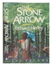 Stone Arrow (hardback) - Richard Herley