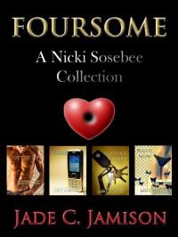 Nicki Sosebee Foursome - Jade C. Jamison