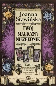 Twój magiczny niezbędnik - Joanna Stawińska