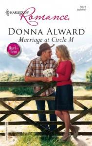 Marriage At Circle M (Harlequin Romance) - Donna Alward