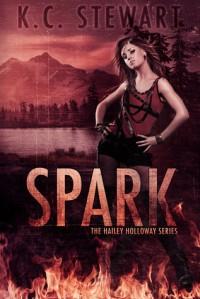 Spark - K.C. Stewart