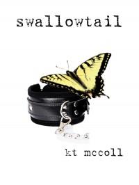 Swallowtail - K.T. McColl