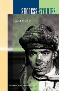 Success: Stories - David A.  Taylor