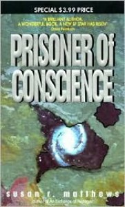Prisoner of Conscience - Susan R. Matthews
