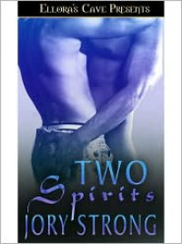 Two Spirits - Jory Strong