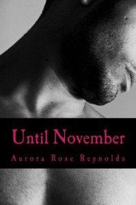 Until November (Until series) - Aurora Rose Reynolds