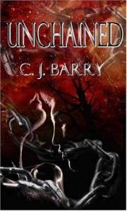 Unchained - C. J. Barry