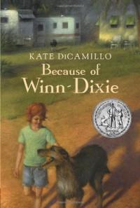 Because of Winn-Dixie - Kate DiCamillo