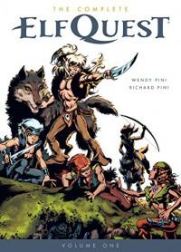 The Complete Elfquest Volume 1: The Original Quest (Elf Quest) - Richard Pini, Wendy Pini