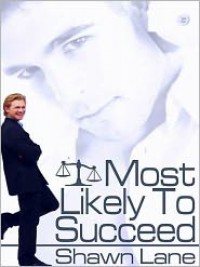 Most Likely To Succeed - Shawn Lane