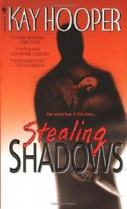Stealing Shadows (Shadows Trilogy) - Kay Hooper