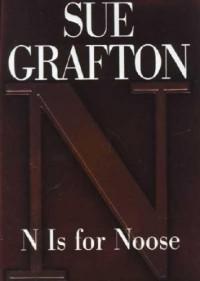 """N"" is for Noose (Kinsey Millhone #14) - Sue Grafton"