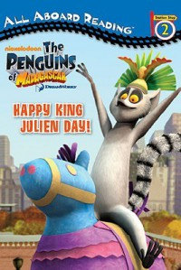 Happy King Julien Day! - Olivia London