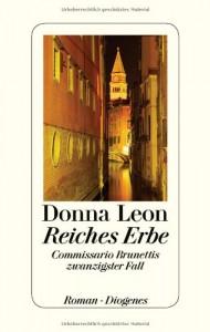 Reiches Erbe (Commissario Brunetti #20) - Donna Leon, Werner Schmitz