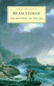 The Mystery of the Sea - Bram Stoker