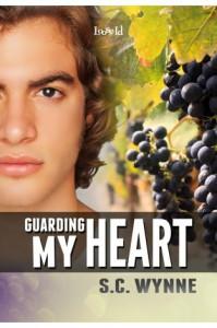 Guarding My Heart - S.C. Wynne