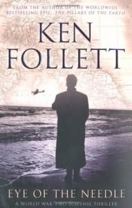 Eye of the Needle - Ken Follett