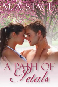 A Path of Petals - M.A. Stacie