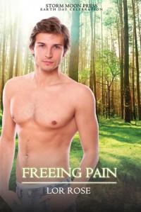 Freeing Pain - Lor Rose