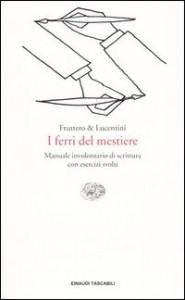 I ferri del mestiere - Carlo Fruttero, Franco Lucentini, Domenico Scarpa