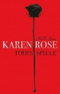 Todesspiele - Karen Rose, Kerstin Winter