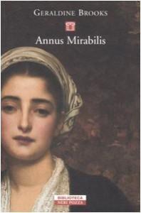 Annus Mirabilis - Geraldine Brooks, Francesca Diano