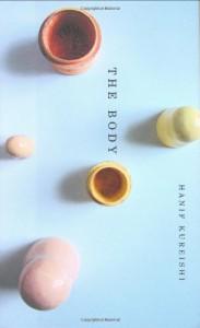 The Body - Hanif Kureishi