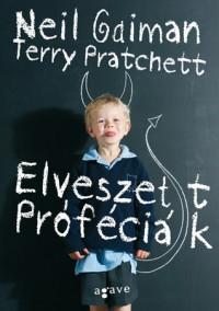 Elveszett próféciák - Terry Pratchett, Neil Gaiman