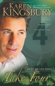 Take Four (Above the Line Series #4) - Karen Kingsbury
